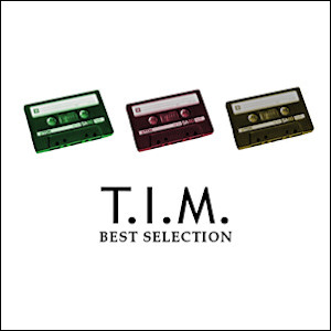 T.I.M. - Best Selection