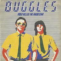 Buggles - Video Killed The Radio Star 7 Inch