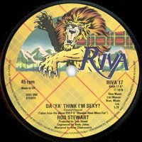 Rod Stewart - Da Ya Think I'm Sexy 7 Inch Label