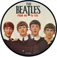 The Beatles - From Me To You Picture Disc