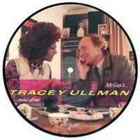 Tracey Ullman - My Guy's Mad At Me Picture Disc Side A